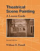 Theatrical scene painting : a lesson guide