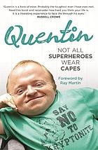 Quentin : not all superheroes wear capes