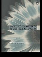 Social justice : from Hume to Walzer