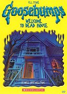 Goosebumps. / Welcome to dead house