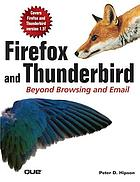 Firefox and Thunderbird : beyond browsing and email