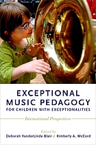 Exceptional music pedagogy for children with exceptionalities : international perspectives