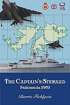 The Captain's steward : Falklands, 1982