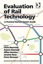 Evaluation of rail technology : a practical human factors guide