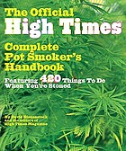 The official High times pot smoker's handbook : featuring 420 things to do when you're stoned