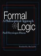 Formal logic : a philosophical approach