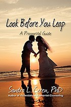 Look before you leap : a premarital guide for couples
