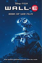 WALL-E : the book of the film