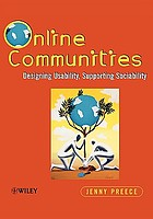 Online communities : designing usability, supporting sociability