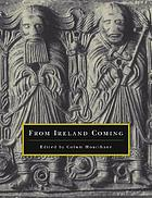 From Ireland coming : Irish art from the early Christian to the late Gothic period and its European context