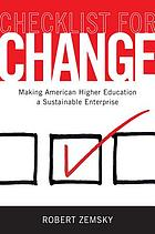 Checklist for change : making American higher education a sustainable enterprise
