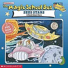 Scholastic's The magic school bus sees stars : a book about stars