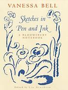 Sketches in pen and ink : [a Bloomsbury notebook]