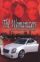 The womanizers : a novel
