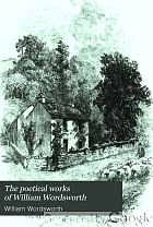 The poetical works of William Wordsworth;