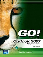 Go! with Microsoft Outlook 2007 comprehensive