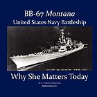BB-67 Montana, United States Navy battleship : why she matters today