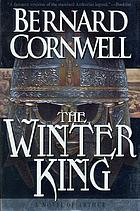 The winter king : a novel of Arthur