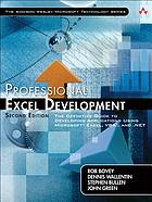Professional Excel development : the definitive guide to developing applications using Microsoft Excel, VBA, and .NET