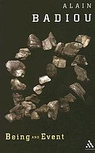 Being and event / [1] / Alain Badiou ; transl. [from the French] by Oliver Feltham.