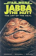 Jabba the Hutt : the art of the deal