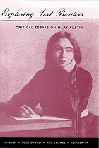 Exploring lost borders : critical essays on Mary Austin