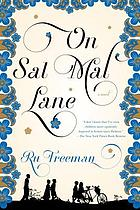 On Sal Mal Lane : a novel