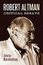 Robert Altman : critical essays