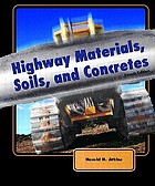 Highway materials, soils, and concretes