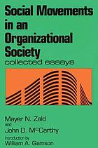 Social movements in an organizational society : collected essays