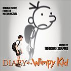 Diary of a wimpy kid : original score from the motion picture
