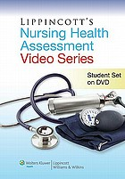 Lippincott's nursing health assessment video series : student set on DVD.