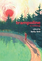 Trampoline : an anthology