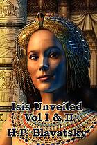 Isis unveiled. Vol. I & II