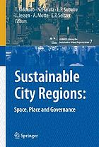 Sustainable city regions : space, place and governance