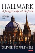Hallmark : a judge's life at Oxford