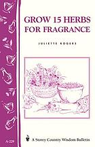 Grow 15 herbs for fragrance