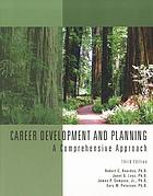 Career development and planning : a comprehensive approach