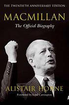 Macmillan : the official biography