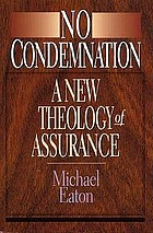 No condemnation : a new theology of assurance
