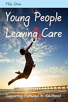 Young people leaving care : supporting pathways to adulthood