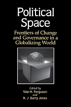 Political space : frontiers of change and governance in a globalizing world