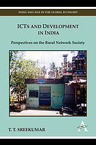 ICTs and Development in India : Perspectives on the Rural Network Society.