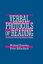 Verbal protocols of reading : the nature of constructively responsive reading