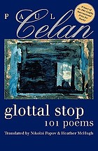 Glottal stop : 101 poems