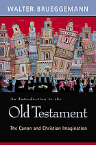 An introduction to the Old Testament : the canon and Christian imagination