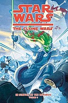 Star Wars, the clone wars : in service of the republic. Vol. 3, Blood and snow