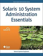 Solaris 10 system administration essentials
