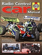Radio control car manual : the complete guide to buying, building and maintaining