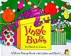 Jingle bugs : a merry pop-up book with lights and music!